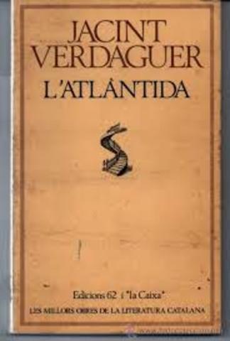 Jacint Verdaguer: L'Atlàntida-------Poesia------Romanticisme