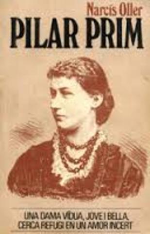 Narcís Oller: Pilar Prim--------Narrativa----------Realisme