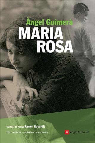 Àngel Guimerà: Maria Rosa-----Narrativa--------Realisme