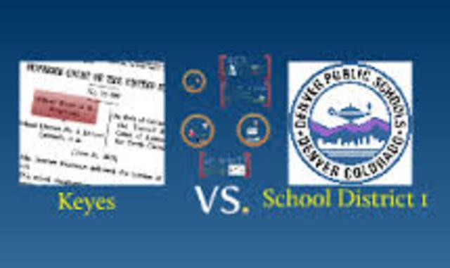 Keyes v. School District No. 1, Denver, Colorado
