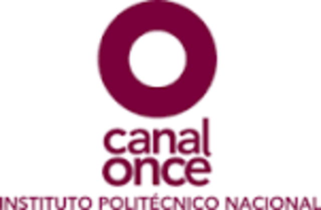 CANAL 11 POR EL INSTITUTO POLITECNICO NACIONAL