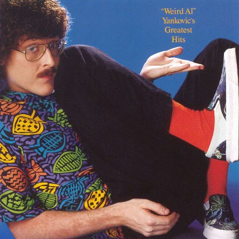 Weird al Yankovic's Greatest Hits