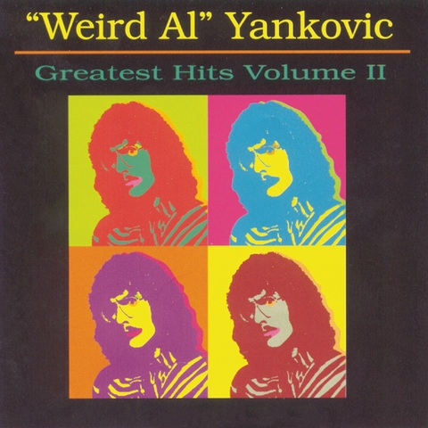 Weird Al Yankovic's Greatest Hits Volume 2