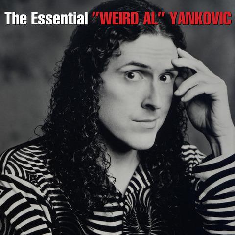 The Essentail Weird Al Yankovic