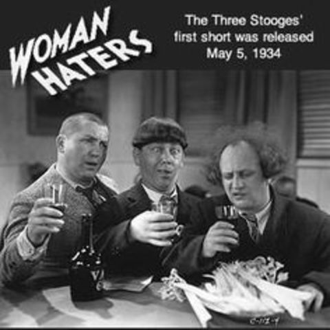The first Three Stooges short, Woman Haters, is released.