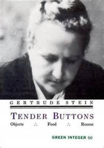 Gertrude Stein writes Tender Buttons