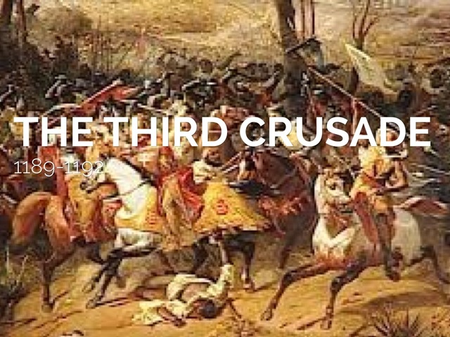 The Third Crusade Pays Off