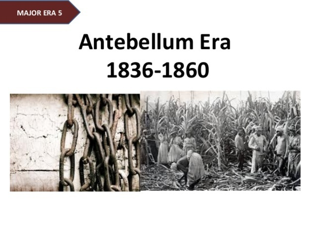 Scene #4:Identify and evaluate the m ajor events and issues that promoted sectional conflicts and strained national cohesiveness in the antebellum period