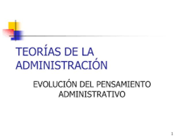 ORIGEN Y EVOLUCION DEL PENSAMIENTO ADMINISTRATIVO