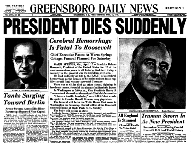 FDR Died/ Harry Truman becomes president