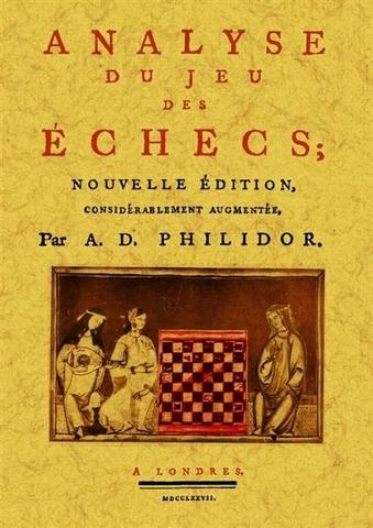 Philidor publica L´analyse des échecs.