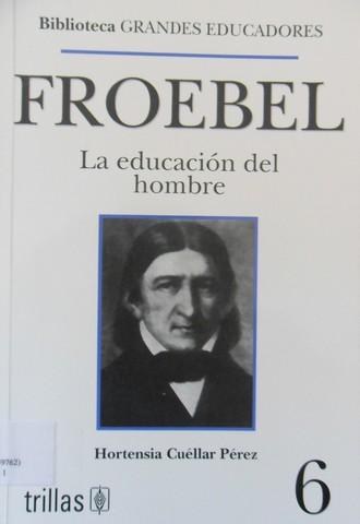 Muerte de Froebel.