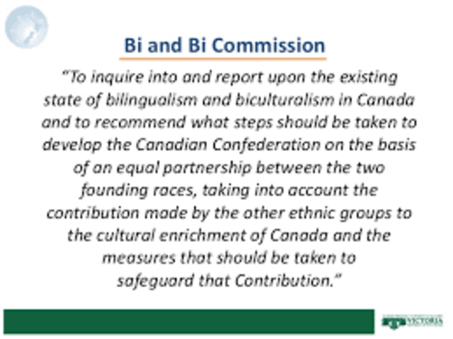 Bi& Bi Commission (Royal Commission on Bilingualism and Biculturalism) investigationby Lester B. Pearson