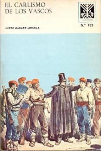 El carlismo de los vascos (1980) (Justo garate)