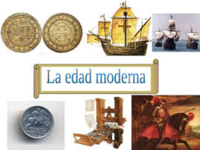 EDAD MODERNA Comprendido entre finales del siglo XV y siglo XVI