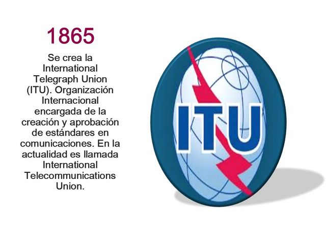 Se crea la International Telegraph Union (ITU)