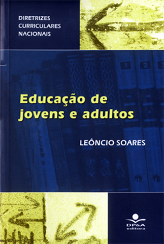 As Diretrizes Curriculares para a Educação de Jovens e Adultos