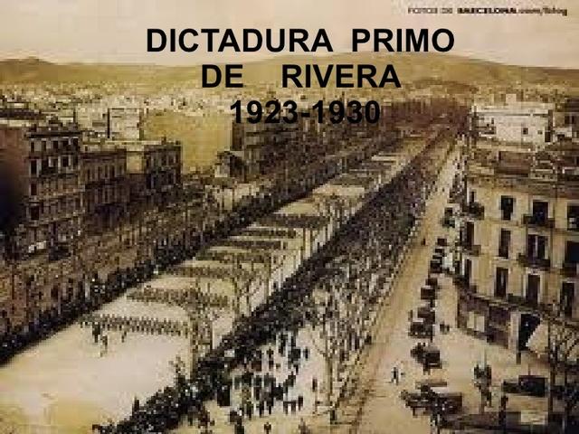 DICTADURA DE PRIMO DE RIVERA 1923-1929