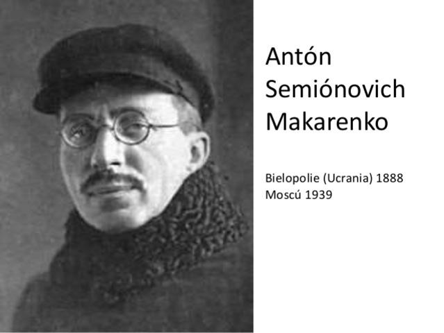 Anton Makarenko  Noción de la educación