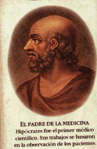 GRIEGOS Hipocrates -EDAD ANTIGUA 460 a.c