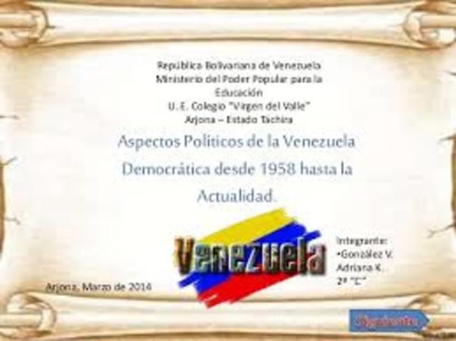 VENEZUELA DESDE 1958 HASTA LA ACTUALIDAD