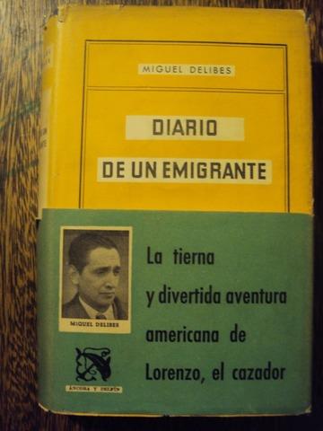 Diario de un emigrante(secuela de Diario de un cazador).