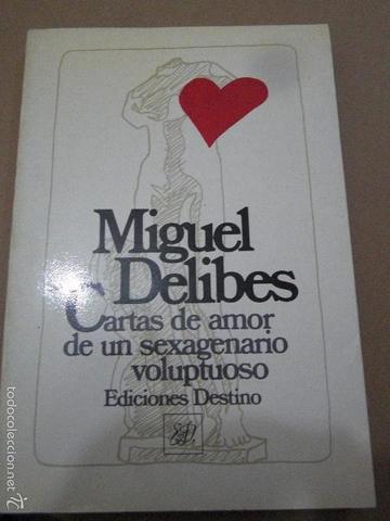 """Cartas de amor de un sexagenario voluptuoso""."