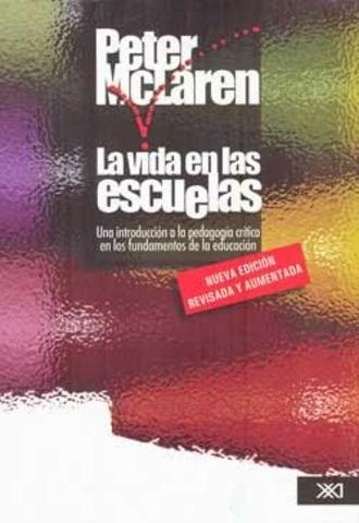 """McLaren Publica su libro """"La vida en las escuelas"""""""