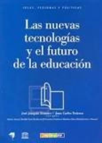 """Tedesco publica su libro: """"Las nuevas tecnologías y el futuro de la educación""""."""