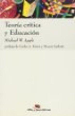 """Apple publica su obra: """" Teoría Crítica y Educación"""""""
