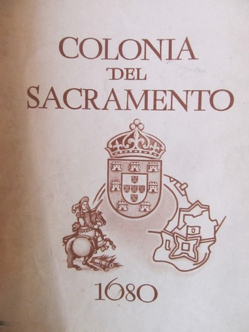 Fundação da Colônia de Sacramento, no Uruguai, às margens do Rio da Prata