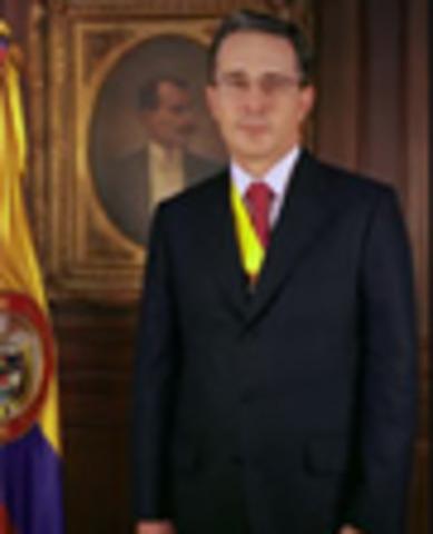 Presidente de la Repúblia de Colombia: Álvaro Uribe Vélez