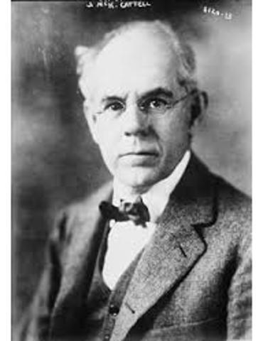 James Mckeen Cattell (1860-1944). EUA.