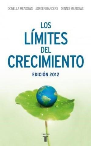 """El Club de Roma: La última versión de """"Los límites de Crecimiento 2052, una proyección para los próximos 40 años"""""""""""