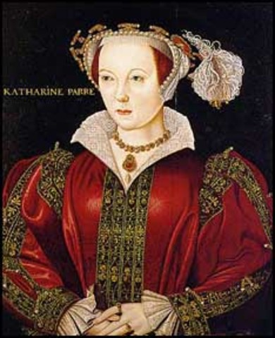 Katherine Parr - Sixth Wife of Henry VIII