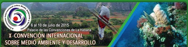 X Convención Internacional sobre el Medio Ambiente y Desarrollo (La Habana, Cuba)
