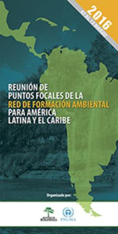 Reunión de los Puntos Focales de la Red de Formación Ambiental para América Latina y el Caribe (Sto. Domingo, Rep. Dominicana)