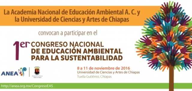 1er Congreso Nacional de Educación Ambiental para la Sustentabilidad: Tuxtla Gutiérrez, 8-11 Noviembre
