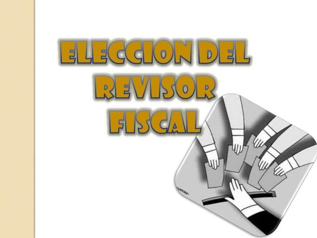 Elección De Los Revisores Fiscales