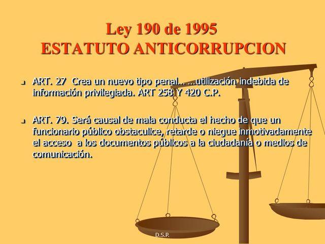 Normas Tendientes a Preservar la Moralidad en la Administración Pública y se fijan Disposiciones con el fin de erradicar la Corrupción Administrativa