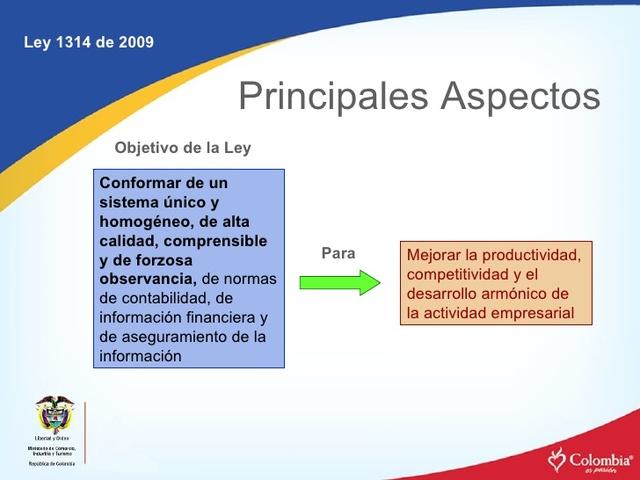 Se Regulan Los Principios y Normas de Contabilidad e Información Financiera y de aseguramiento de información aceptados en Colombia