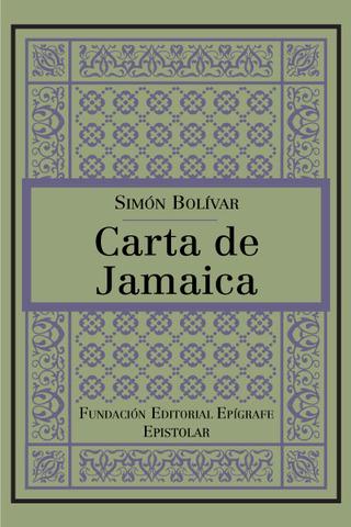 Carta de Jamaica - Por Simón Bolívar