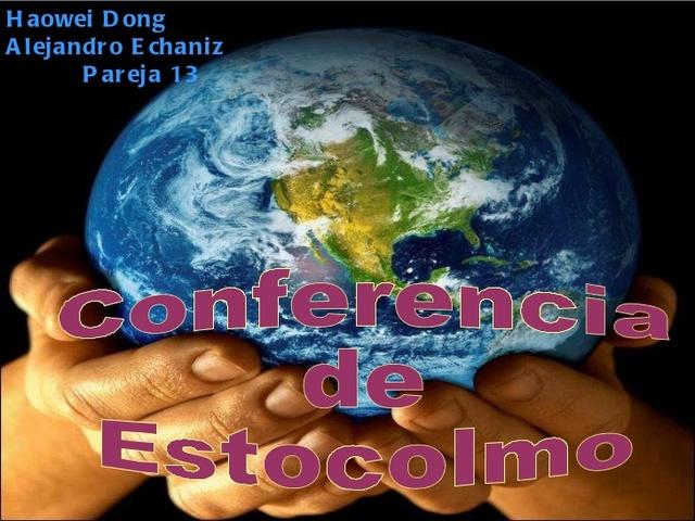 primer conferencia internacional del medio ambiente