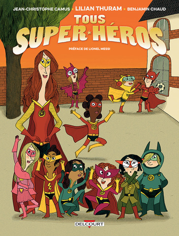 Lilian Thuram - Tous super-héros