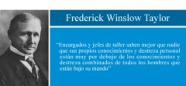 Frederick Winslow Taylor. Estudios sobre la industria del trabajo