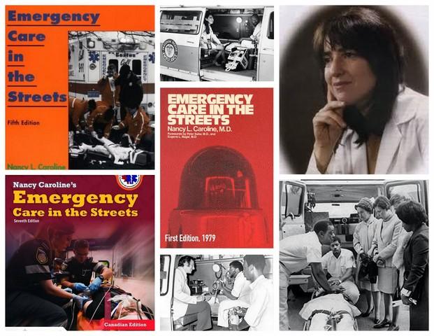 Nancy L. Caroline M.D. developed standards for emergency medical technician (EMT) education and training