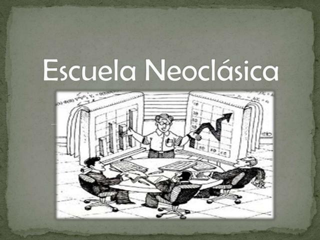 LA ESCUELA NEOCLÀSICA