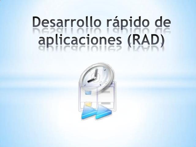 Desarrollo rápido de aplicaciones (RAD)