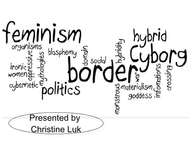 Manifesto for cyborgs