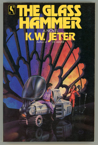 The Glass Hammer, K.W. Jeter